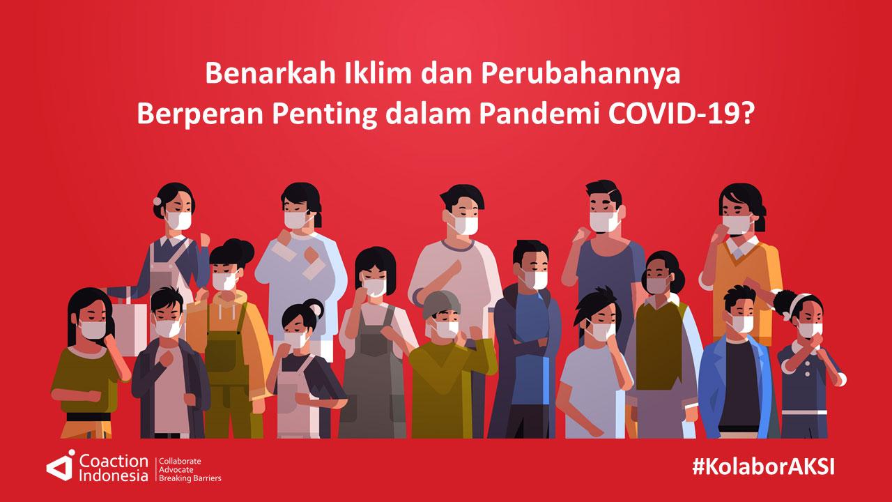 Benarkah Iklim dan Perubahannya Berperan Penting dalam Pandemi COVID-19?