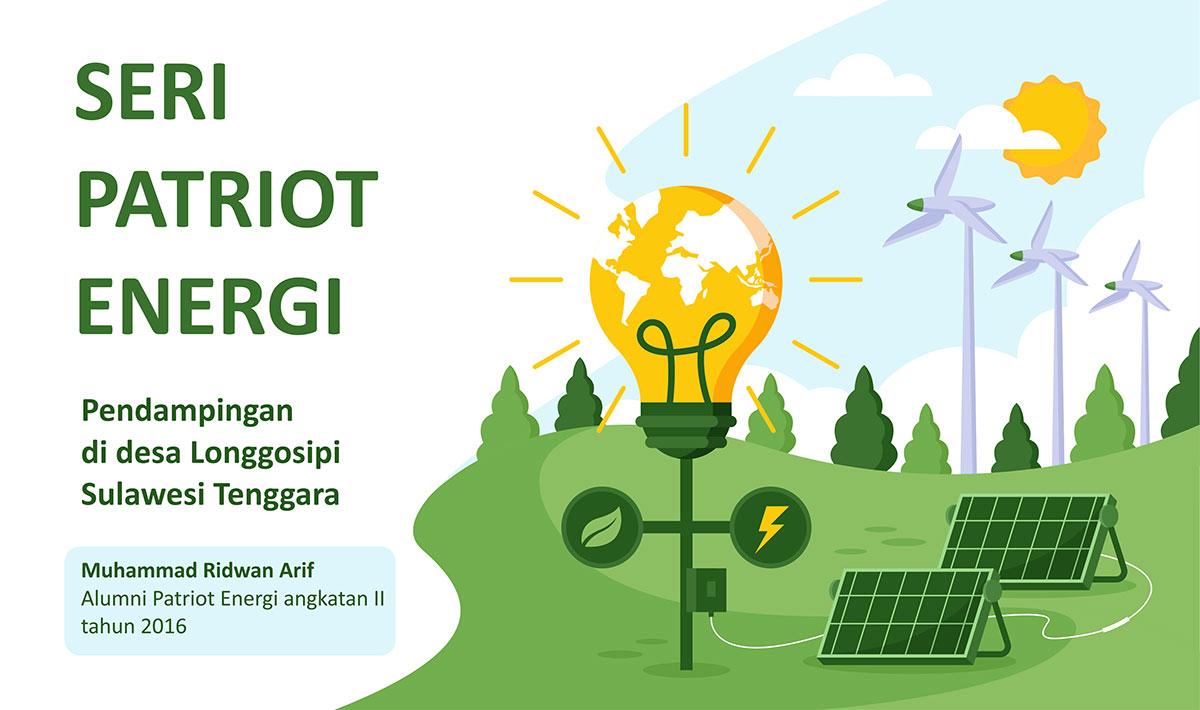 Kisah Patriot Energi I: Pendampingan di desa Longgosipi, Sulawesi Tenggara