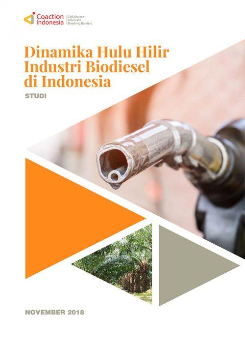 Laporan Lengkap: Dinamika Hulu Hilir Industri Biodiesel Indonesia