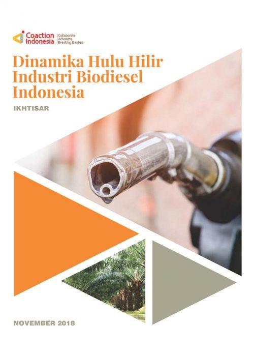 Ikhtisar: Dinamika Hulu Hilir Industri Biodiesel Indonesia